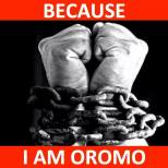 Because I am Oromo